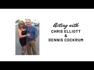 ACTING with CHRIS ELLIOTT & DENNIS COCKRUM I ACTING CLIPS I AMY LYNDON